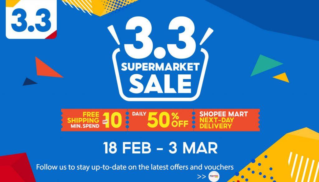Shopee 3.3 Supermarket Sale!