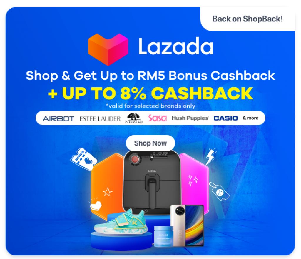 Lazada is Back on ShopBack with Up to 8% Cashback!