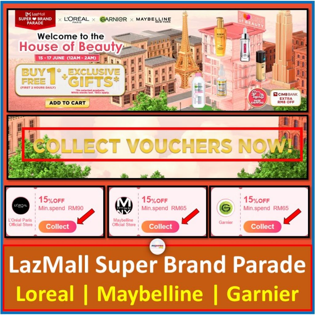 LazMall Super Brand Parade: Loreal, Maybelline and Garnier