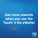 New to Touch 'n Go eWallet? Get one today!