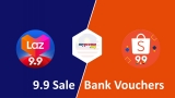 Lazada 9.9 and Shopee 9.9 Bank Vouchers
