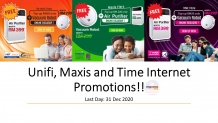 Unifi, Maxis and Time Internet Promotions!!