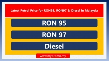Latest Petrol Price for RON95, RON97 & Diesel in Malaysia