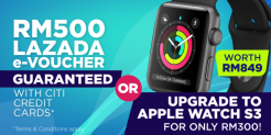 Get RM500 Cash or upgrade to Apple Watch S3 with Citi Credit Cards