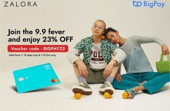 BigPay x ZALORA: Enjoy 23% OFF (1-15 May)