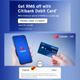 Lazada x Citi Debit card exclusive – RM6 OFF with minimum spend of RM18