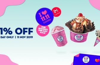 11.11 Lazada : Enjoy 31% OFF on selected Baskin-Robbins